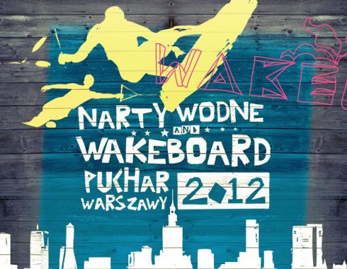 Puchar Warszawy, Wakeboard i Narty Wodne